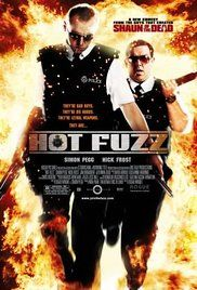 Hot Fuzz 3/10  Pros - swan Cons - dull, formulaic, not much backstory or character development