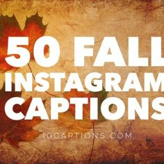 fall instagram captions