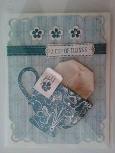 Just love this....wish someone would make me a card like this!!!...(Stampin' Up Tea Shoppe A Cup of Thanks)
