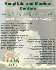 Hospitals using Young Living Oils - https://www.youngliving.com/signup/?site=US&sponsorid=1520002&enrollerid=1520002