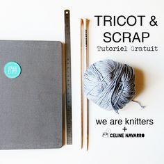 Collaboration TRICOT & SCRAP avec We Are Knitters — Celine Navarro