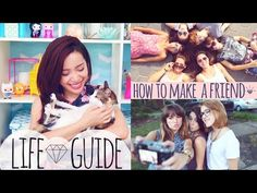 ▶ LIFE GUIDE : How to Make a Friend - YouTube