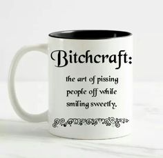 Bitchcraft Mug Unique apparel, jewelry and more for women. Bitchcraft Mug Unique apparel, jewelry and more for women. Bitchcraft Mug Unique apparel, jewelry and more for women. Bitchcraft Mug Unique apparel, jewelry and more for women. Coffee Mug Quotes, Funny Coffee Mugs, Coffee Humor, Coffee Cups, Tea Cups, Coffee Talk, Coffee Coffee, Funny Cups, Cute Mugs