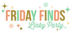It's another Friday again and it's time for another Friday Finds Link Party. We totally loved the projects you guys linked up last week! Here are a few of our picks for the week – don't forget to link up again this week for a chance to be featured on all of our blogs! Happy …