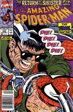 """Die! Die! Die! Die!"" The Amazing Spider-Man 339, (september 1990), cover by Erik Larsen and Hilary Barta."
