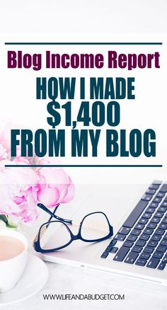 Check out how this blogger earned over $1,400 in blogging income last month. via @lifeandabudget
