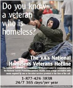 VA's National Homeless Veterans Hotline 1-877-424-3838 24/7/365 Veterans Benefits, Serving Others, Helping The Homeless, Military Men, Military Photos, Us Army, Army Mom, Homeless Veterans, American Veterans