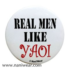 Yaoi Button: Real Men Like Yaoi