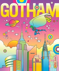 Gotham magazine cover by Peter Max. New magazine cover series up for auction June 2014 Psychedelic Art, Peter Max Art, Rainbow Aesthetic, Hippie Art, Retro Art, Typography Poster, American Artists, Art History, Family History