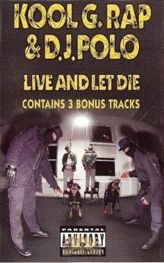 Kool G. Rap & D.J. Polo - Live And Let Die: Cassette Tapes   Rap Music Guide Kool G Rap, Enemy Of The State, Cassette Tape, Good Ole, Rap Music, Enemies, Legends, Dj, Hip Hop