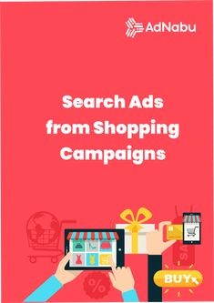 How to Create Search Ads from Shopping Campaigns - AdNabu Data Feed, Retail Websites, Search Ads, Google Analytics, Google Ads, Product Information, Ad Design, Google Shopping, Search Engine