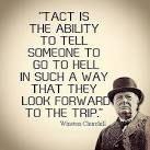 """""""Takt je schopnost poslat dotyčného k čertu tak, že se ještě bude těšit na výlet."""" Winston Churchill"""