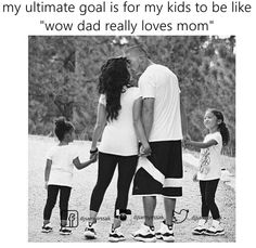 """My ultimate goal. .. is to show my children what """"TRUE LOVE"""" is."""
