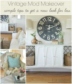 Vintage Mod Makeover {Simple  Easy Tips To Get A New Look For Less {City Farmhouse} Feature