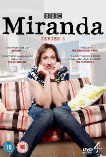 How did I cope with life before 'Miranda' came along? Well, I didn't!!