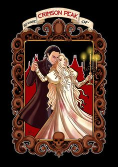Beware of Crimson Peak by StudioKawaii on DeviantArt