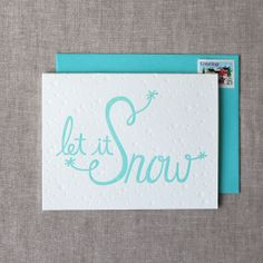 Let It Snow Letterpress Card - the chatty press #typography