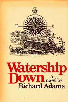Watership Down by Richard Adams - this book was my first introduction into 'fantasy' literature. Excellent story about a group of misfits. Anytime I see a rabbit, I think of this story. To read I Love Books, Great Books, Books To Read, My Books, Story Books, Watership Down Book, Cursed Child Book, Love Reading, Book Lists