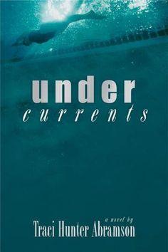 Undercurrents by Traci Hunter Abramson, http://www.amazon.com/dp/B005ALRHD2/ref=cm_sw_r_pi_dp_gUqfub1Y6BMQR