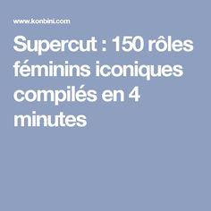 Supercut : 150 rôles féminins iconiques compilés en 4 minutes