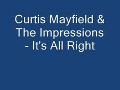 Curtis Mayfield & The Impressions - It's All Right Z Music, R&b Soul Music, Good Music, Curtis Mayfield, Al Green, Old School Music, James Brown, Motown, Music Lovers
