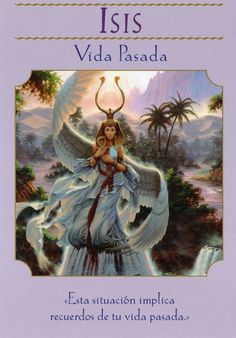 """Daily Angel Oracle Card, from the Goddess Guidance Oracle Card deck, by Doreen Virtue, Ph.D: Goddess Isis ~ Past Life Goddess Isis: """"This situate involves your past-life memories. Doreen Virtue, Past Life Memories, Isis Goddess, Angel Guidance, Oracle Tarot, Angel Cards, Gods And Goddesses, Quotes, Universe"""