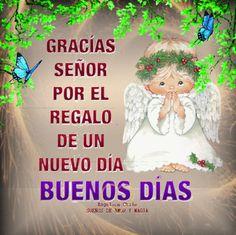 SUEÑOS DE AMOR Y MAGIA: Gracias a Dios por este nuevo día