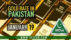 Gold Rate in Pakistan Today – 19 January 2021