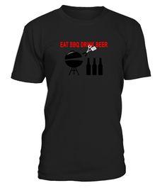 eat_bbq_drink_beer  Funny drink beer T-shirt, Best drink beer T-shirt