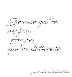 And all I'll ever need xxx Awwww! Love You Mr G xxx Real Love, Love Of My Life, Love You, My Love, Dope Quotes, Words Quotes, Sayings, Selfie Quotes, Gift Quotes