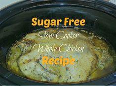 Sugar Free Slow Cooker Whole Chicken Recipe Slow Cooker Recipes, Crockpot Recipes, Keto Recipes, Chicken Recipes, Fast Recipes, Ketogenic Recipes, Healthy Chicken, Healthy Recipes, Sugar Detox Recipes