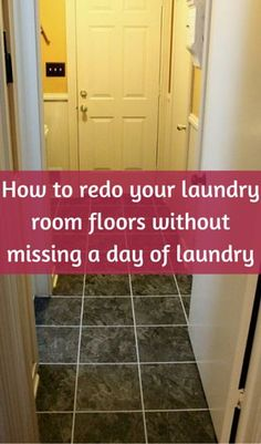 How To Redo Your Laundry Room Floors Without Missing A Day Of Laundry