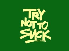 Try not to suck — Nike by Sergey Shapiro