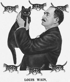 Louis Wain (5 August 1860 – 4 July 1939) was an English artist best known for his drawings, which consistently featured anthropomorphised large-eyed cats and kittens. In his later years he suffered from schizophrenia, which, according to some psychologists, can be seen in his works.