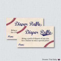Printable Baseball Baby Shower Diaper Raffle Tickets and Sign Help the new mother get lots of diapers by throwing a Diaper Raffle at your baby shower. You can print and mail the diaper raffle tickets with your baby shower invitations to let the guests know that if they bring a pack of diapers they can be entered to win a prize. Use our diaper raffle sign at the shower to let guests know where to leave their tickets. We recommend printing out some extra tickets to have at the shower in case…