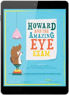 Prep your kids for their first eye exam with this charming story about Howard the Hedgehog. Get this FREE eBook at www.theeyesolution.com. Available on iTunes, GooglePlay, and AmazonKindle.