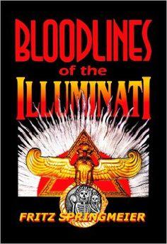 Bloodlines of the Illuminati: Fritz Springmeier: 9780972792929: Amazon.com: Books