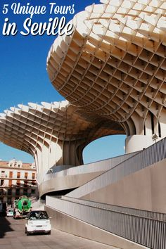 See Seville In A Different Way With These Five Amazingly Unique Tours In Seville