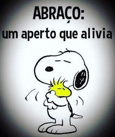 Você já deu um abraço em quem você ama hoje ?? #familia #pai #mãe #amigos #empreendedorismo #homenagem #gratidão #reconhecimento #filhos #neném #instababy #brasil #abraço #carinho #amor #pratique Snoopy Love, Charlie Brown And Snoopy, Snoopy And Woodstock, Miss You Daddy, Portuguese Quotes, Snoopy Quotes, Free Hugs, Reading Quotes, Love You