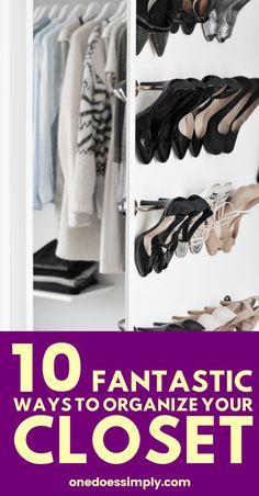 These 10 closet organizing hacks are FANTASTIC! I am so happy I found these AMAZING organization tips! Save these hacks for later! #closet #organization #wardrobe #clothes #home #organizing #homehacks #organizingtips #organizinghacks #organizationtips