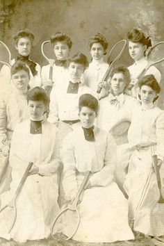 The Women's Tennis Team - Ok, one more. I look at this and think wow, all the social norms back then (cover up, be domestic, etc.,) and these women still kicked ass on the court.