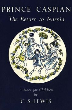 Prince Caspian: The Return to Narnia, UK Edition, with cover and interior artwork by Pauline Baynes.