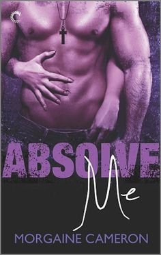 Absolve Me by Morgaine Cameron  Passionate, daring, erotic. Cameron wrote an amazingly sensual and compelling sexual relationship. Between a sex surrogate and... a priest who's questioning his calling and wanting to act out some of his dark fantasies before deciding if he needed to leave the priesthood. A spot risky and edgy. And definitely not for everyone.  (...)