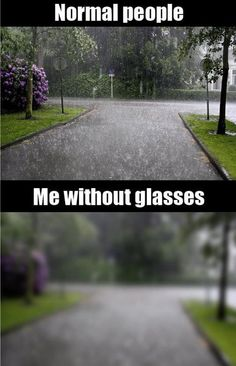 Haha, that is really how I see if I am not wearing my contacts or glasses. No joke.
