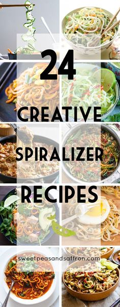 24 creative spiralizer recipes! A mix of salads, soups, dinners, and veggie noodles!