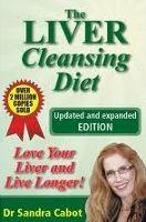 Liver Cleanse Detox The Liver Cleansing Diet - book by Dr Sandra Cabot Liver Detox Cleanse, Detox Your Liver, Natural Colon Cleanse, Body Detox, Turmeric Water, Turmeric Health, Turmeric Curcumin, Water For Health, Diet Books
