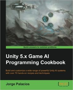 Angularjs javascript and jquery all in one sams teach yourself unity 5x game ai programming cookbook jorge palacios 9781783553570 amazon solutioingenieria Image collections