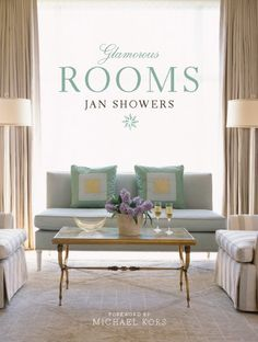 Glamorous Rooms by Jan Showers,http://www.amazon.com/dp/0810949741/ref=cm_sw_r_pi_dp_L5evsb09X8WXB6AB @Jan Showers