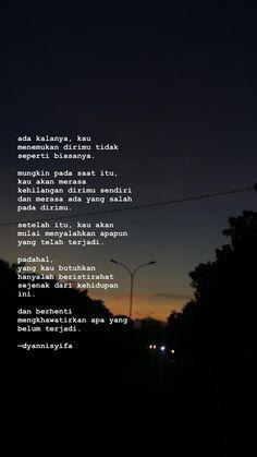 Quotes Rindu, Tumblr Quotes, Heart Quotes, Quran Quotes, People Quotes, Islamic Quotes, Words Quotes, Daily Quotes, Life Quotes