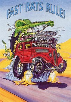Rat Fink Ed Big Daddy Roth - Fast Rats Rule. Everyone had Rat Fink stickers on notebooks, in lockers, etc. Rat Rod Trucks, Rat Rods, Dually Trucks, Truck Drivers, Dodge Trucks, Diesel Trucks, Rat Fink, Weird Cars, Cool Cars